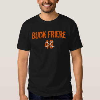 Buck Friere Tee Shirts