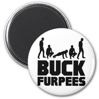 Buck Furpees -- Burpees Fitness 2 Inch Round Magnet