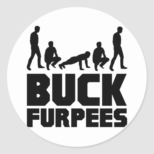 Buck Furpees -- Burpees Fitness Classic Round Sticker