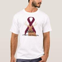Buck Meningococcal-Meningitis Shirt