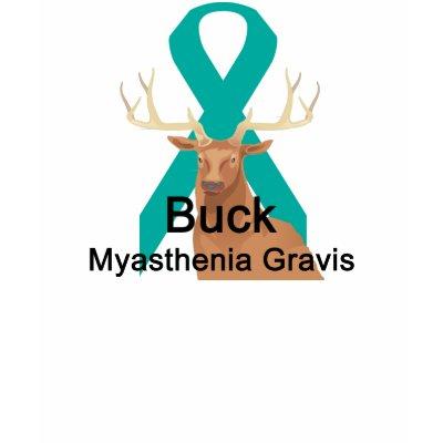 myasthenia gravis images. Buck Myasthenia-Gravis Shirt