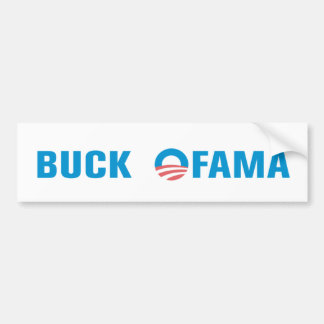 Buck Ofama Bumpersticker Bumper Stickers