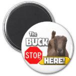 Buck Stops HERE! GOAT Fridge Magnets