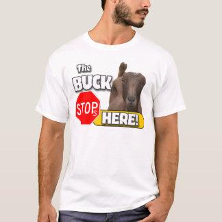 Buck Stops HERE! GOAT T-Shirt