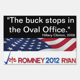 Buck stops in Oval Office Hillary Clinton Sign