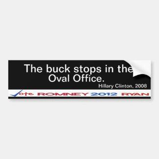 Buck stops in Oval Office Hillary Clinton Sticker Bumper Stickers