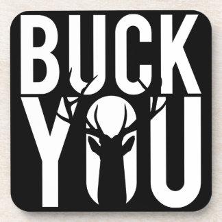 Buck you drink coaster