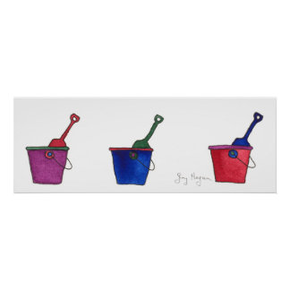 Buckets & Shovels Posters & Prints