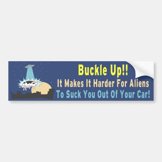 Buckle Up!! Bumper Sticker