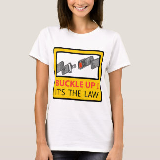 Buckle Up Sign Vector Sketch T-Shirt