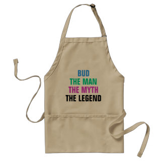 Bud the man, the myth, the legend adult apron