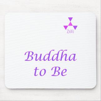 Buda a ser cojín de ratón alfombrillas de ratón