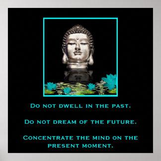 Buda con cita inspirada en la concentración póster