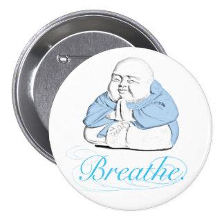 "Buda feliz 3"" botón del Mindfulness: Respire Pin Redondo De 3 Pulgadas"