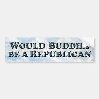 Buddha a Republican TEXT - Bumper Sticker