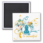 Buddha Be Mindful 2 Inch Square Magnet