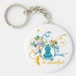 Buddha Be Mindful Keychains