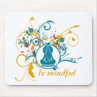 Buddha Be Mindful Mouse Pad
