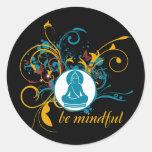 Buddha Be Mindful Round Sticker