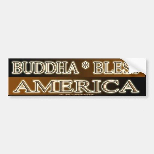 BUDDHA BLESS AMERICA BUMPER STICKERS