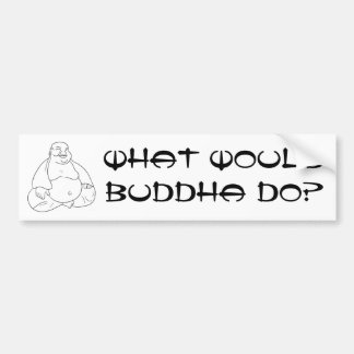 Buddha Car Bumper Sticker