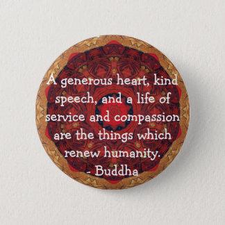 Buddha  compassion QUOTE QUOTATION Button