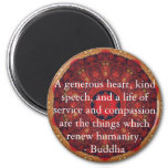 Buddha  compassion QUOTE QUOTATION 2 Inch Round Magnet