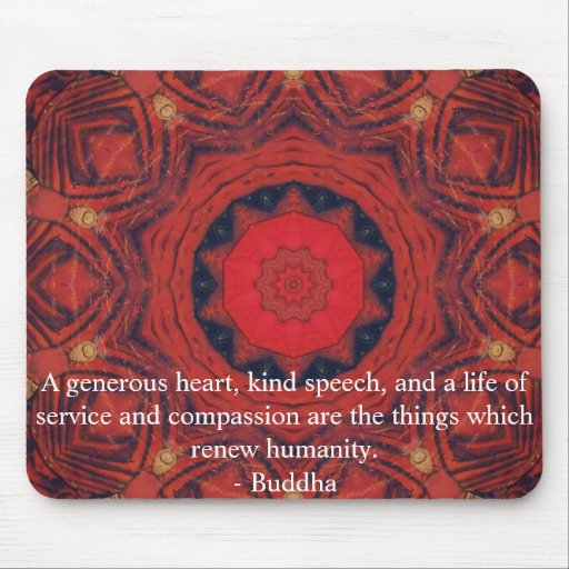 Buddha  compassion QUOTE QUOTATION Mouse Pad