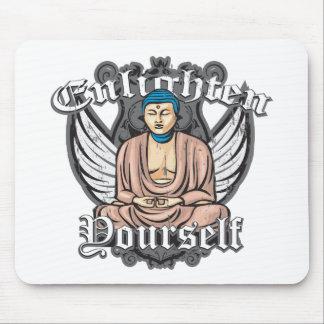 Buddha Enlighten Yourself Mouse Pad