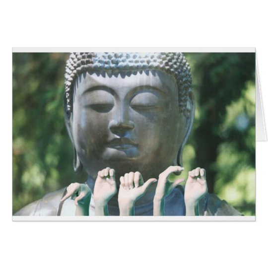 Buddha head & Peace ASL Card