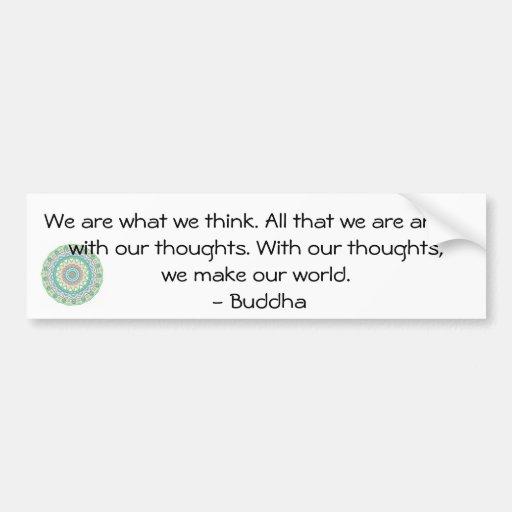 buddha inspirational quote bumper sticker zazzle