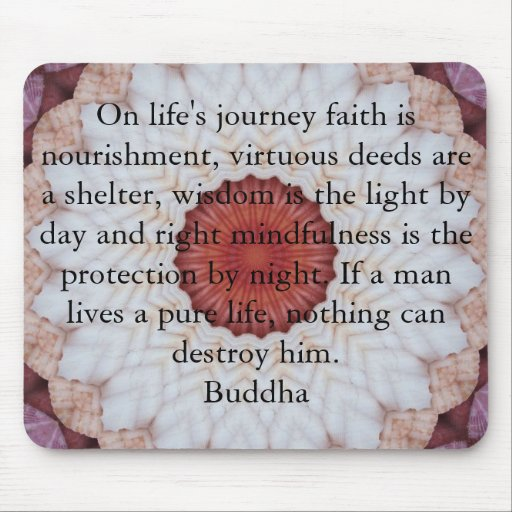 Buddha inspirational QUOTE  life's journey faith Mouse Pad