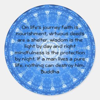 Buddha inspirational QUOTE  life's journey faith Round Sticker