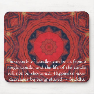 Buddha inspirational QUOTE - Thousands of candles Mousepad