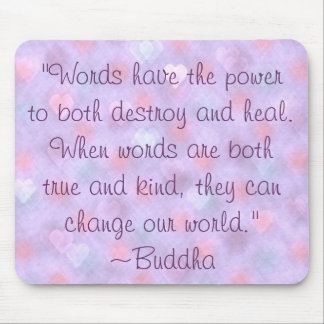 Buddha Kind Words Quote Mousepad