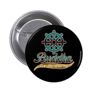 Buddha Live the Dharma 2 Inch Round Button