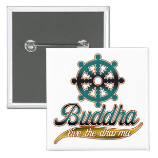 Buddha Live the Dharma 2 Inch Square Button