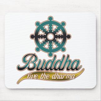 Buddha Live the Dharma Mouse Pad