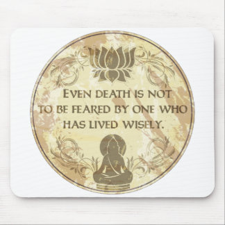Buddha Live Wisely Mouse Pads