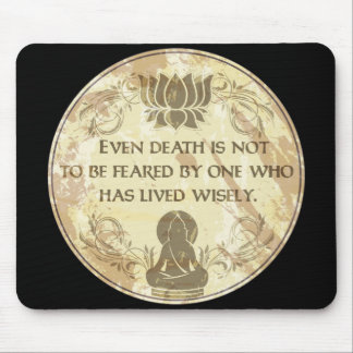 Buddha Live Wisely Mouse Pad