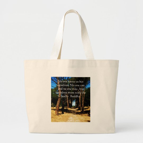 Buddha PATH Quote Large Tote Bag