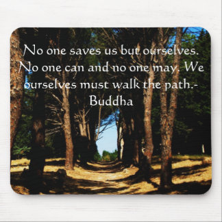 Buddha PATH Quote Mouse Pad