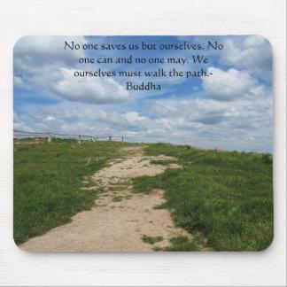 Buddha Path Quote Mousepad