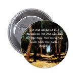 Buddha Path Quote Pinback Button