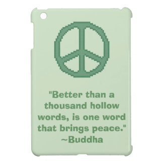 Buddha Peace Quote iPad Mini Case