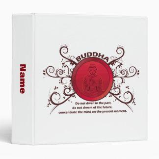 Buddha Present Moment 3 Ring Binder