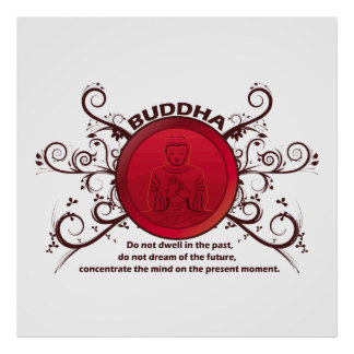 Buddha Present Moment Poster