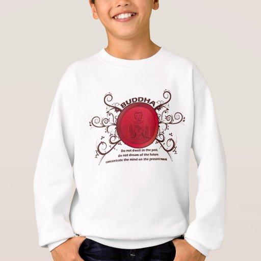 Buddha Present Moment Sweatshirt