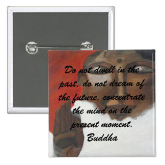 Buddha Quotation on painted buddha Buttons