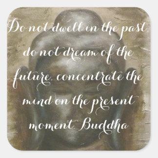 Buddha Quotations on painted buddha Square Stickers